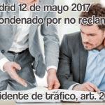 (SAP Madrid 12/5/2017), Accidente de tráfico: Condenan a un abogado por dejar prescribir una reclamación dimanante de accidente de tráfico
