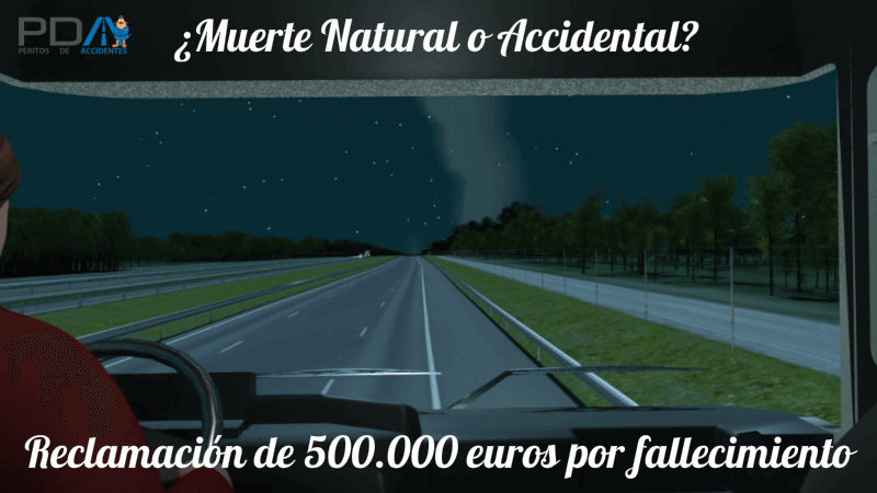 ¿Muerte Natural o Accidental? Accidente de tráfico con fallecimiento en que se discute la causa