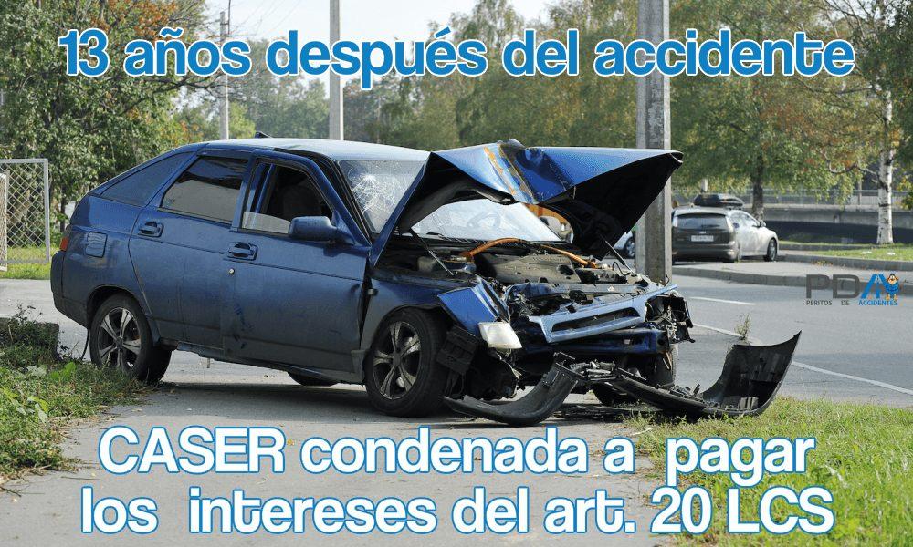 Condenan a una aseguradora 13 años después del accidente al pago de intereses del art. 20 LCS